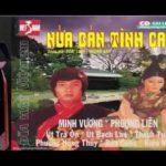 Nửa bản tình ca tuyển tập cải lương hay trước 1975 Thành Được , Út Bạch Lan, Hữu Phước , Hùng Minh, hề Minh, BoBo, Mai Hoa, Thu Hà