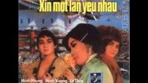 Xin một lần yêu nhau Cải lương trước 1975 – Minh Phụng, Minh Vương, Lệ Thủy, Phượng Liên