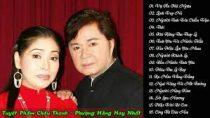 Châu Thanh, Phượng Hằng – Tuyển Tập Những Bài Tân Cổ, trích đoạn Cải Lương Hay Nhất