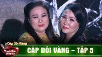 Sa Mưa Giông lấy nước mắt khán giả qua tiếng hát Ngân Quỳnh – Thanh Ngọc   Cặp Đôi Vàng Tập 5