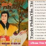 Tân Cổ – Tiếng Hát TẤN TÀI Tuyển Tập – Nhạc Trước 1975