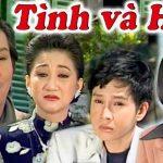 Tình và Hiếu- Cải lương xã hội cảm động NSUT Vũ Linh, NSUT Thanh Ngân, Vũ Luân, Linh Tâm