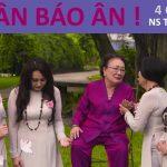 Cải lương Tri ân báo ân – NSƯT Thanh Ngân, Thanh Hằng, Thanh Ngọc, Ngân Quỳnh