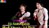 Cải lương sân khấu Tô Ánh Nguyệt – Thanh Sang, Diệp Lang
