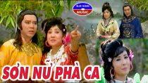 Cải lương trọn tuồng xưa 1975 -Sơn nữ phà ca video