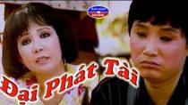 Cải lương hài Đại phát tài – Minh Vương, Thanh Kim Huệ, Văn Chung