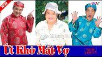 Cải lương hài hước Út khờ mất vợ – Tấn Beo, Kiều Oanh, Bảo Quốc