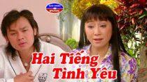 Cải lương Hai Tiếng Tình Yêu – Kim Tiểu Long, Thoại Mỹ