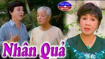 Cải lương Nhân quả – Lệ Thủy, Thanh Sang, Út Trà Ôn
