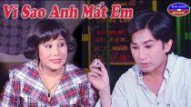 Cải lương Vì sao anh mất em – Kim Tử Long, Tài Linh, Thanh Ngân
