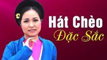 Chinh Phụ Chèo Cổ Việt Nam Đặc Sắc Hay Nhất